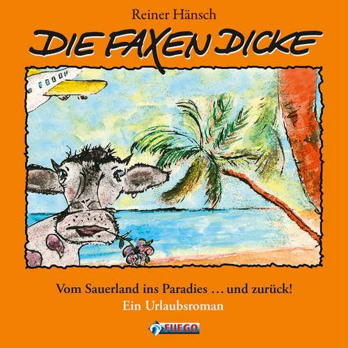 Hoerbuch Die Faxen Dicke - Reiner Hänsch - Reiner Hänsch