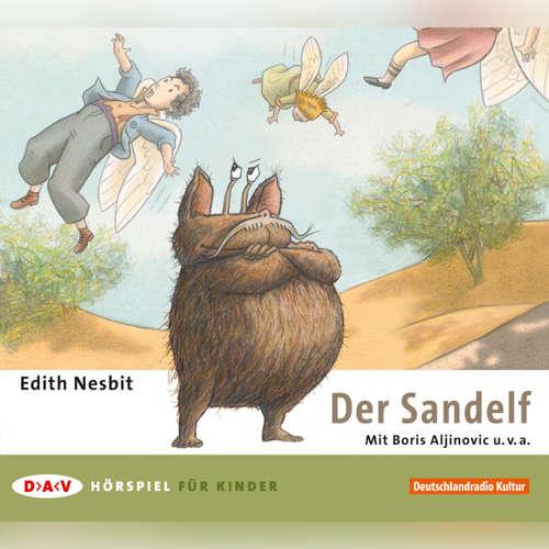 Hoerbuch Der Sandelf - Edith Nesbit - Boris Aljinovic