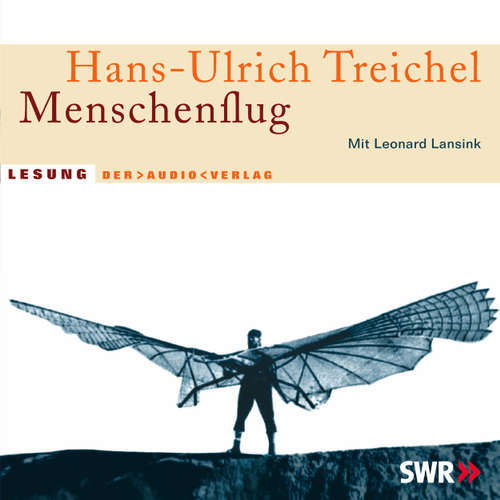 Hoerbuch Menschenflug - Hans-Ulrich Treichel - Leonard Lansink