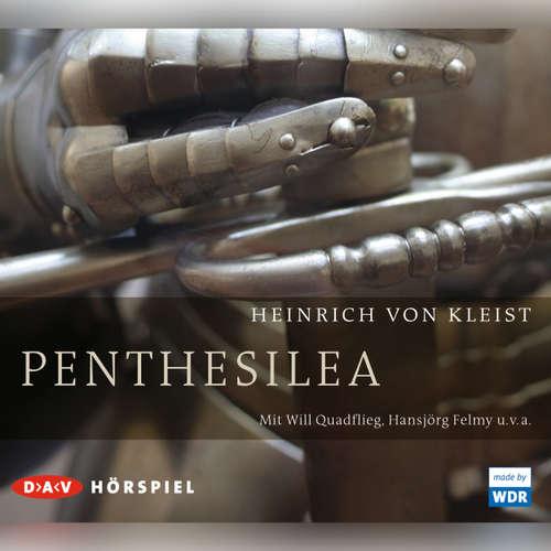 Hoerbuch Penthesilea - Heinrich von Kleist - Will Quadflieg