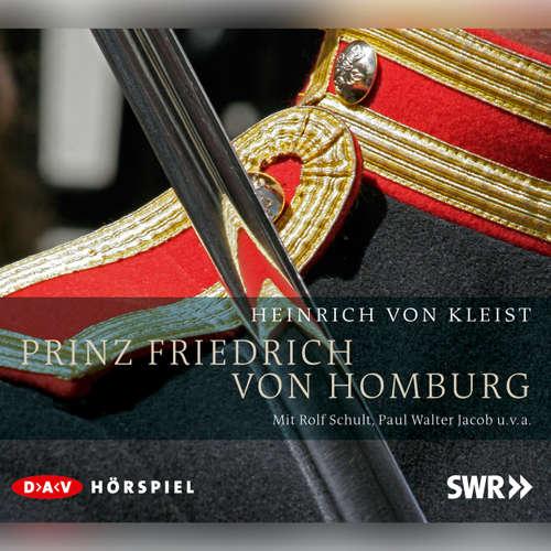 Hoerbuch Prinz Friedrich von Homburg - Heinrich von Kleist - Rolf Schult