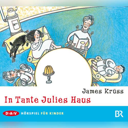 Hoerbuch In Tante Julies Haus - James Krüss - Gustl Bayrhammer