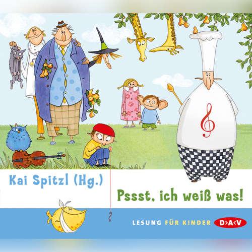 Hoerbuch Pssst, ich weiß was! - Kai Spitzl - Kai Spitzl