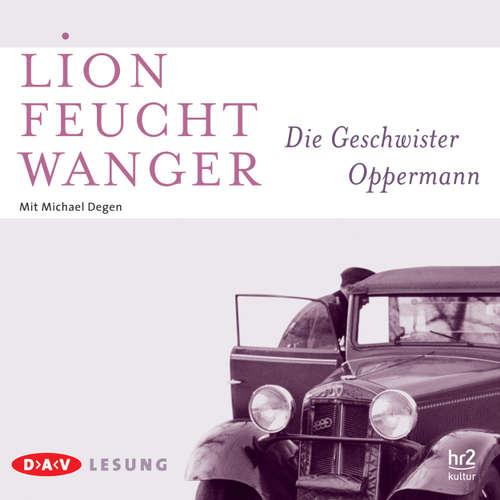 Hoerbuch Die Geschwister Oppermann - Lion Feuchtwanger - Michael Degen