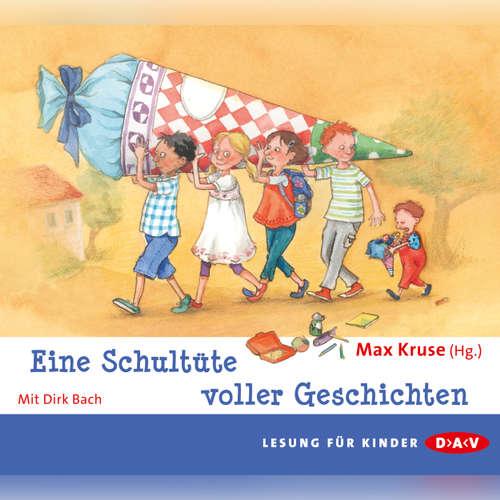 Hoerbuch Eine Schultüte voller Geschichten - Max Kruse - Gert Voss