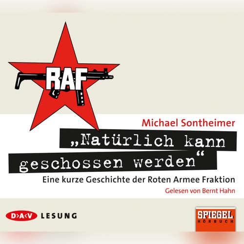 "Hoerbuch ""Natürlich kann geschossen werden"" - Michael Sontheimer - Bernt Hahn"