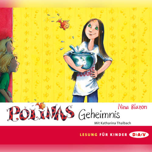 Hoerbuch Polinas Geheimnis - Nina Blazon - Katharina Thalbach