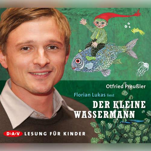 Hoerbuch Der kleine Wassermann - Otfried Preußler - Florian Lucas