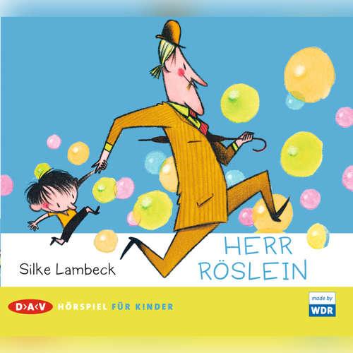 Hoerbuch Herr Röslein - Silke Lambeck - Astrid Meyerfeldt