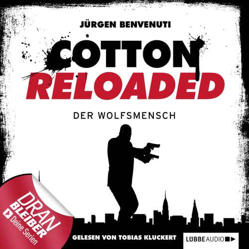Hoerbuch Jerry Cotton - Cotton Reloaded, Folge 26: Der Wolfsmensch - Jürgen Benvenuti - Tobias Kluckert