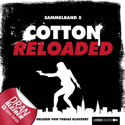 Jerry Cotton - Cotton Reloaded, Sammelband 5: Folgen 13-15