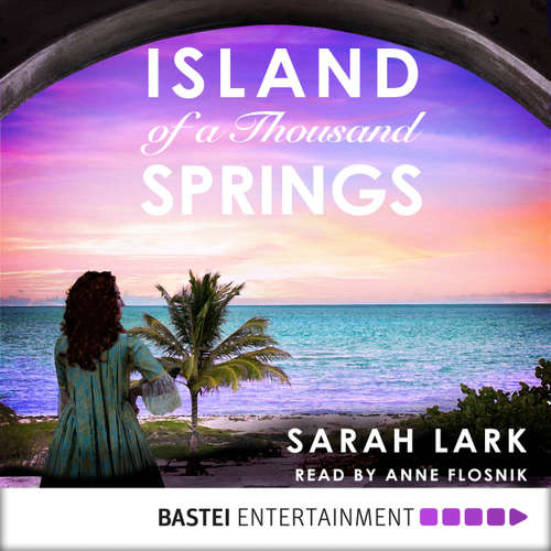Audiobook Island of a Thousand Springs (ENG) - Sarah Lark - Anne Flosnik