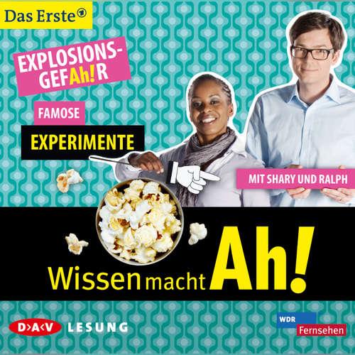 Hoerbuch Wissen macht Ah! - Famose Experimente - Christine Gerber - Ralph Caspers