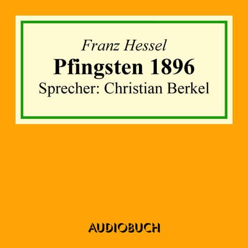Hoerbuch Pfingsten 1896 - Franz Hessel - Christian Berkel