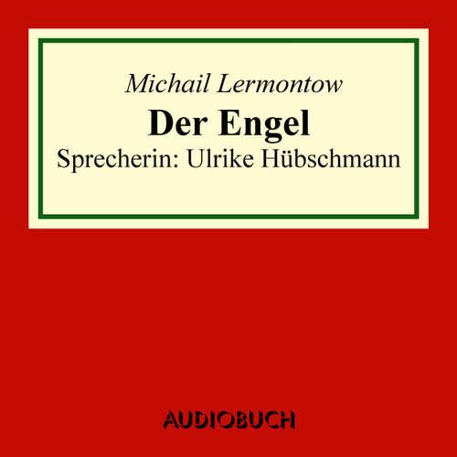 Hoerbuch Der Engel - Michail Lermontow - Ulrike Hübschmann