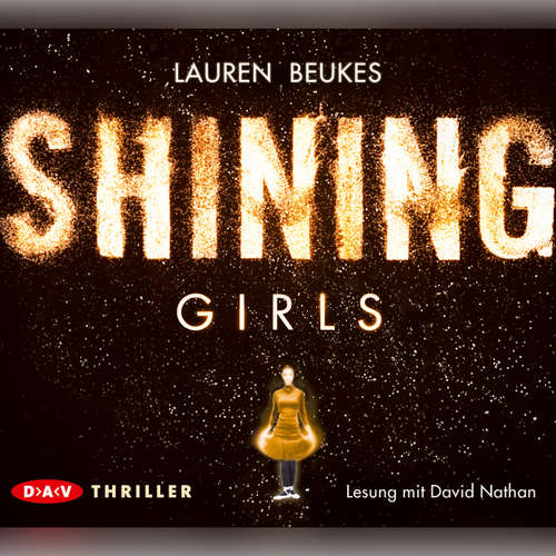 Hoerbuch Shining Girls - Lauren Beukes - David Nathan