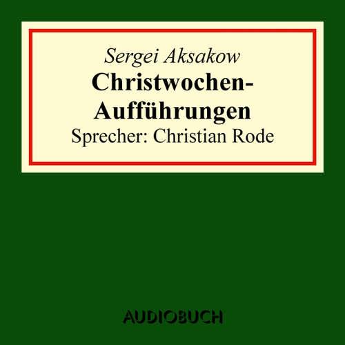 Christwochen-Aufführungen - Auszug aus: Familienchronik
