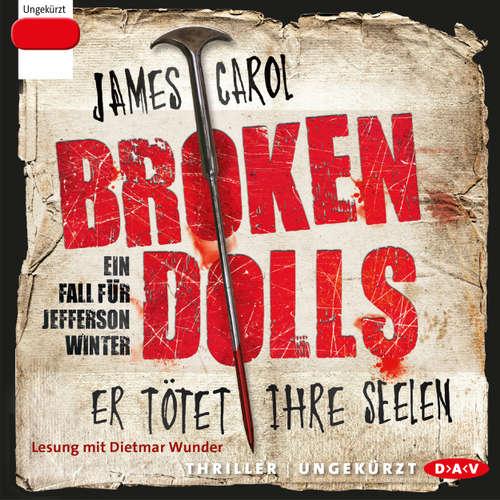 Audiobook Broken Dolls - James Carol - Dietmar Wunder