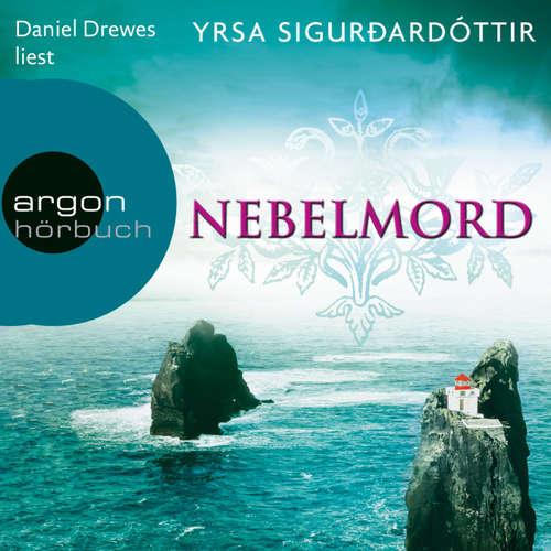 Hoerbuch Nebelmord - Yrsa Sigurðardóttir - Daniel Drewes