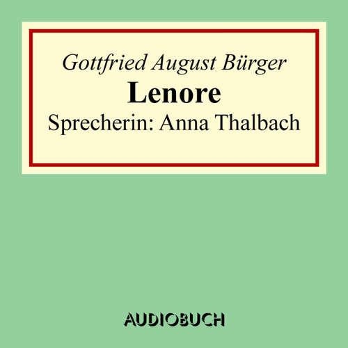 Hoerbuch Lenore - Lesung in Auszügen - Gottfried August Bürger - Anna Thalbach