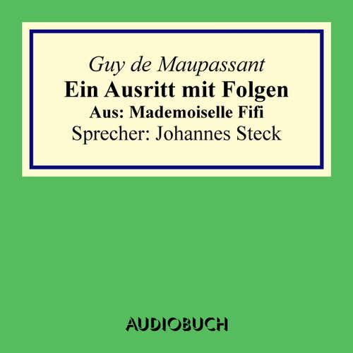 Hoerbuch Ein Ausritt mit Folgen. - Aus: Mademoiselle Fifi - Guy de Maupassant - Johannes Steck