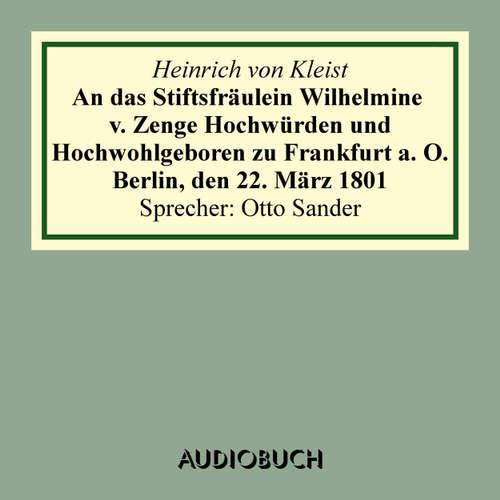 An das Stiftsfräulein Wilhelmine v. Zenge Hochwürden und Hochwohlgeboren zu Frankfurt a. O. Berlin, den 22. März 1801