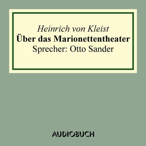 Hoerbuch Über das Marionettentheater - Heinrich von Kleist - Otto Sander