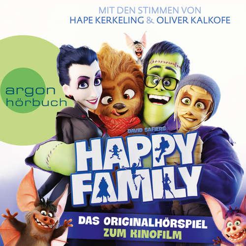 Hoerbuch Happy Family - Das Originalhörspiel zum Kinofilm (Hörspiel) - David Safier - Hape Kerkeling