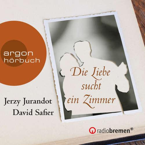 Hoerbuch Die Liebe sucht ein Zimmer (Hörspiel) - David Safier - Diverse Sprecher