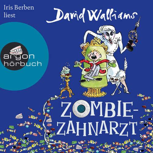 Hoerbuch Zombie-Zahnarzt - David Walliams - Iris Berben