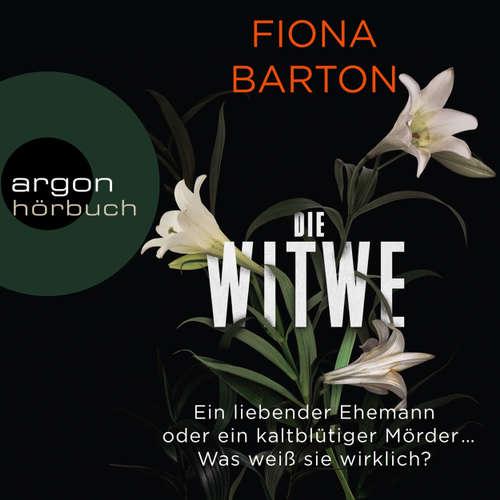 Hoerbuch Die Witwe - Fiona Barton - Andrea Sawatzki