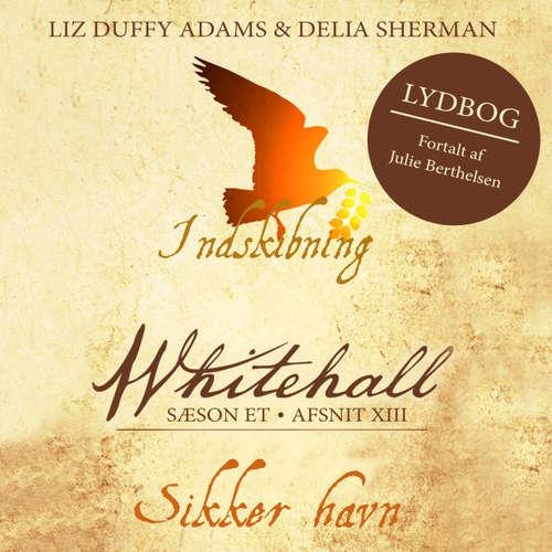 Audiokniha Sikker havn - Whitehall 13 - Liz Duffy Adams - Julie Berthelsen
