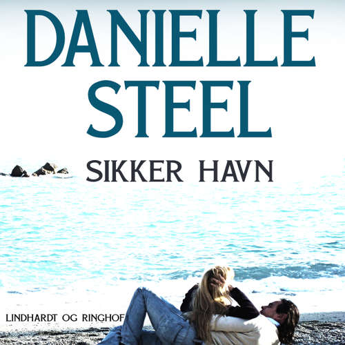 Audiokniha Sikker havn - Danielle Steel - Betty Glosted