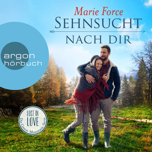 Hoerbuch Sehnsucht nach dir - Lost in Love - Die Green-Mountain-Serie 5 - Marie Force - Christiane Marx