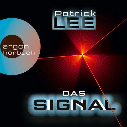 Hoerbuch Das Signal - Patrick Lee - Uve Teschner