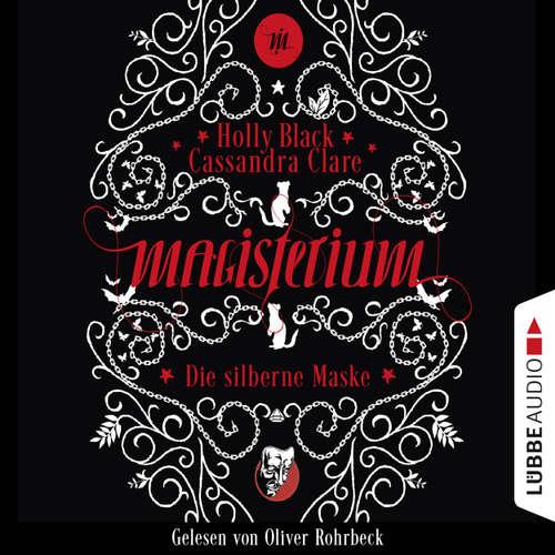 Die silberne Maske - Magisterium-Serie, Teil 4