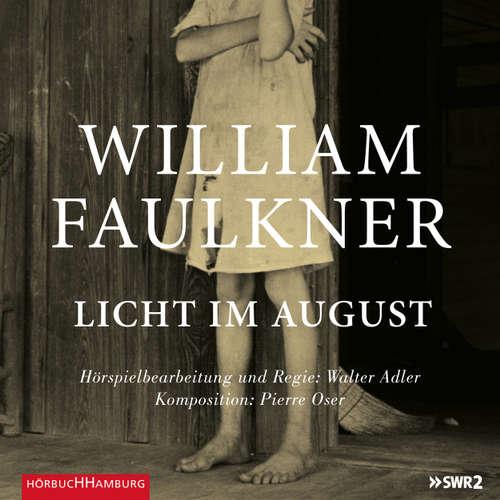 Hoerbuch Licht im August - William Faulkner - Ulrich Matthes