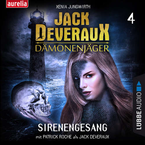 Hoerbuch Sirenengesang - Jack Deveraux 4 - Xenia Jungwirth - Patrick Roche