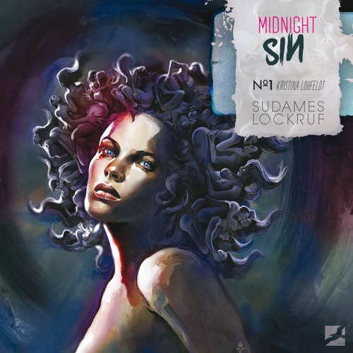 Hoerbuch Midnight Sin, Folge 1: Sudames Lockruf - Kristina Lohfeldt - Uta Dänekamp