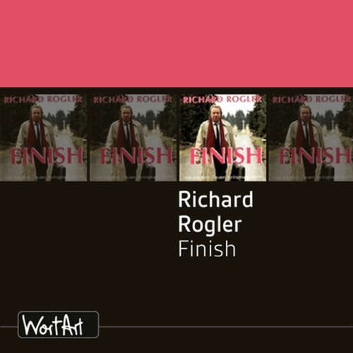 Hoerbuch Richard Rogler, Finish - Richard Rogler - Richard Rogler