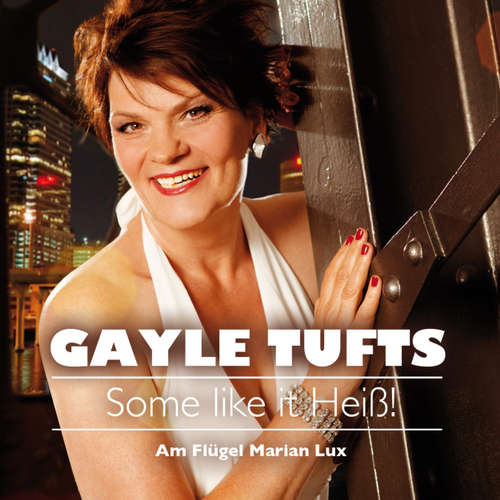 Hoerbuch Some like it heiß! - Gayle Tufts - Gayle Tufts