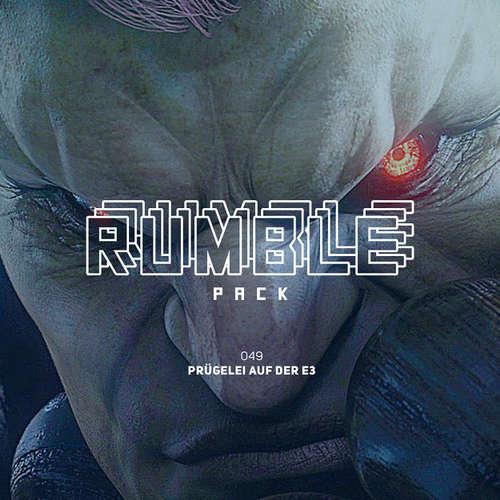 Rumble Pack - Die Gaming-Sendung, Folge 49: Prügelei auf der E3