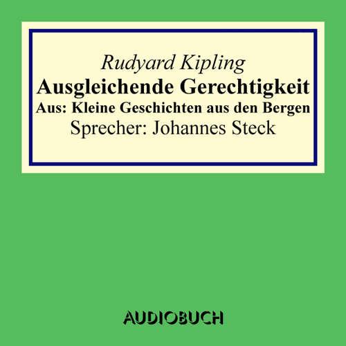 Hoerbuch Ausgleichende Gerechtigkeit - Aus: Kleine Geschichten aus den Bergen - Rudyard Kipling - Johannes Steck