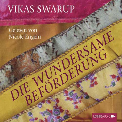 Hoerbuch Die wundersame Beförderung - Vikas Swarup - Nicole Engeln