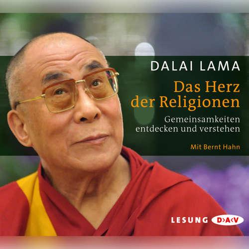 Hoerbuch Das Herz der Religionen - Dalai Lama - Bernt Hahn