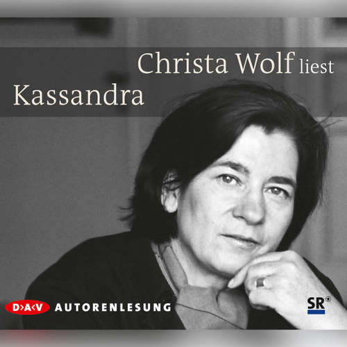 Hoerbuch Kassandra - Christa Wolf - Christa Wolf