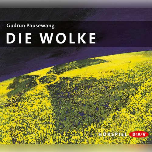 Hoerbuch Die Wolke - Gudrun Pausewang - Wolf Frass