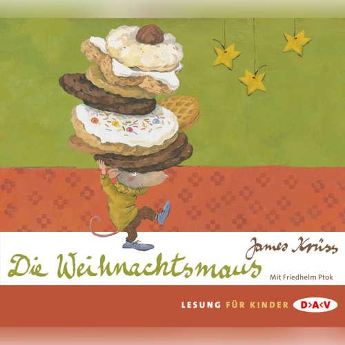 Hoerbuch Die Weihnachtsmaus - James Krüss - Friedhelm Ptok