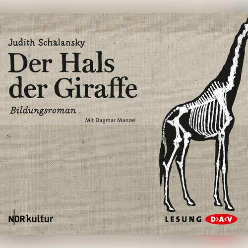 Hoerbuch Der Hals der Giraffe - Judith Schalansky - Dagmar Manzel