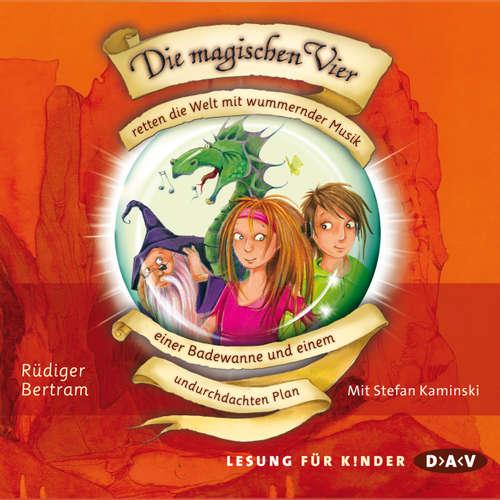 Hoerbuch Die magischen Vier, Folge 2 - Rüdiger Bertram - Stefan Kaminski